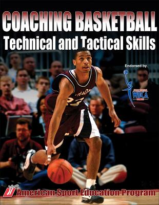 Coaching Basketball Technical and Tactical Skills By McGee, Kathy/ American Sport Education Program